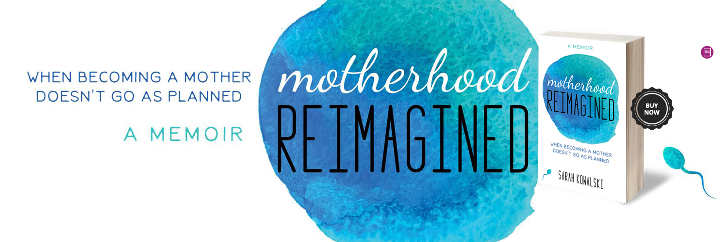 Motherhood reimagined book overcoming infertility as a single mom by choice