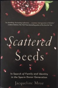 Scattered Seeds In search of family identity sperm donor generation