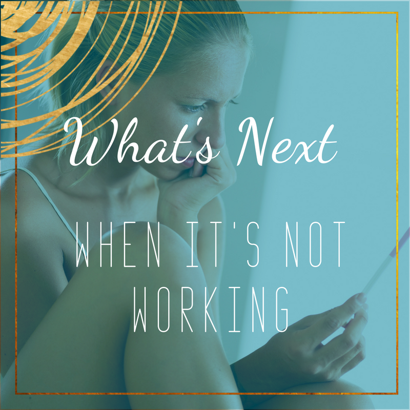 what's next when getting pregnant isnt' working