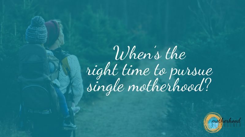 are you ready to be a single mother by choice