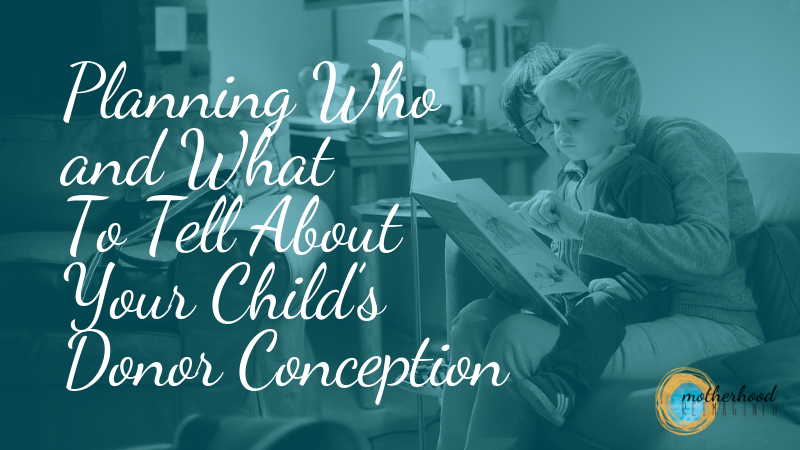 Donor conception, how to talk to your child about donor conception