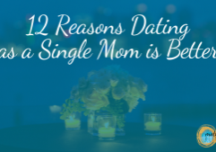 Dating as a Single Mom by choice