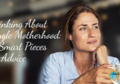 am I ready to be a single mom by choice